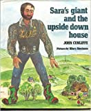 Sara's Giant and the Upside-Down House, John Cunliffe, 0233972021