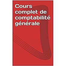 Cours complet de comptabilité générale (French Edition)