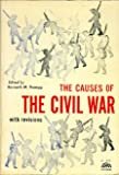 The Causes of the Civil War, Kenneth M. Stampp, 0131212028