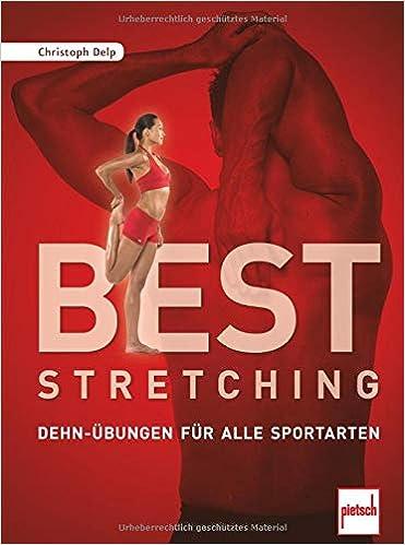 Best Stretching Dehn übungen Für Alle Sportarten Amazonde