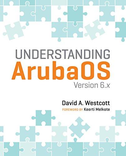 Understanding ArubaOS: Version 6.x Epub