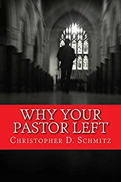 Why Your Pastor Left