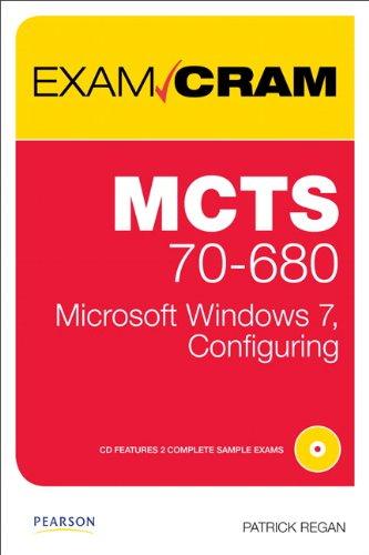 MCTS 70-680 Exam Cram: Microsoft Windows 7, Configuring