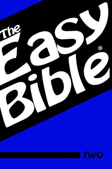 The Easy Bible Volume Two (English Edition) por [Clough, Dwight]