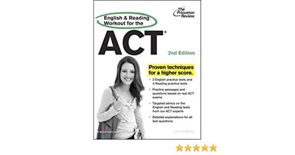 English and Reading Workout for the ACT: Princeton Review ...