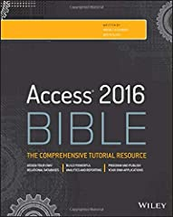 Master database creation and management Access 2016 Bible is your, comprehensive reference to the world's most popular database management tool. With clear guidance toward everything from the basics to the advanced, this go-to reference helps...