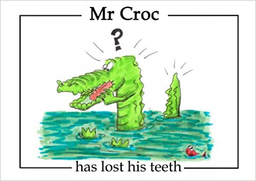 Mr Croc has lost his teeth