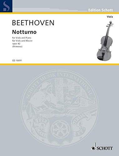 (Ludwig Van Beethoven: Notturno Op.42 (Viola/Piano). For ヴィオラ, ピアノ伴奏)