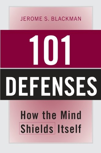 101 Defenses: How the Mind Shields Itself ebook