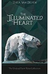 The Illuminated Heart Paperback