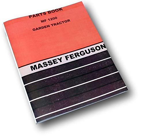 Mower Parts Catalog Manual - Massey Ferguson Mf 1200 Lawn Garden Tractor Mower Parts Catalog Manual Assembly