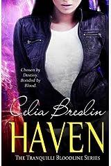 [Haven: Volume 1 (Tranquilli Bloodline)] [Author: Breslin, Celia] [July, 2013] Paperback