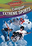 img - for Using Math To Conquer Extreme Sports (MATHWORKS) book / textbook / text book