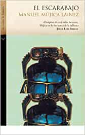 El escarabajo (Histórica): Amazon.es: Mújica Láinez