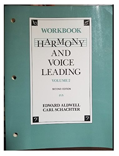 Harmony and Voice Leading: Workbook (Volume 2, Second Edition)
