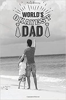 Descargar U Torrents World's Okayest Dad: Dads Memory Books, 6 X 9, 108 Lined Pages Ebook PDF