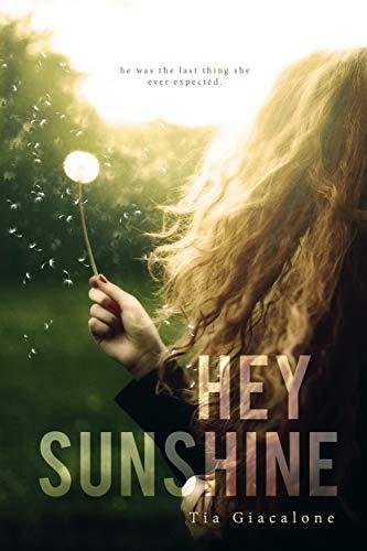 Hey Sunshine by [Giacalone, Tia]