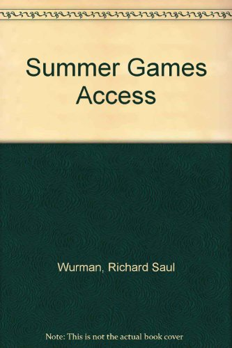 Summer Games Access: Barcelona, the Sports, the Athletes, the Records, the Sites : A TV Viewer's Guide to All the Summer - Olympic Summer All Events