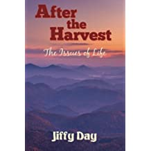 After the Harvest:The Issues of Life (3 Novel Series) (Volume 2)