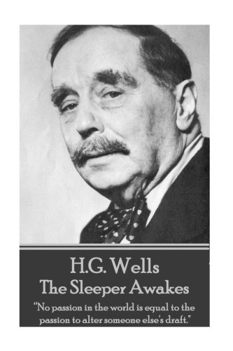 H.G. Wells - The Sleeper Awakes: