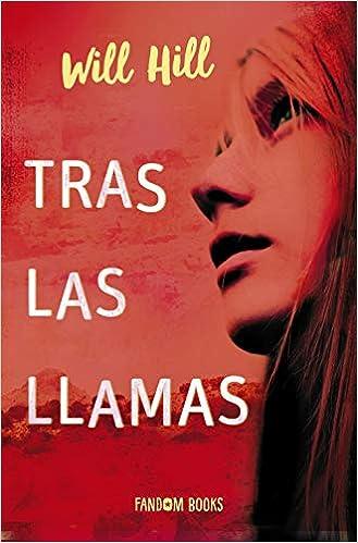 Tras las llamas (Thriller): Amazon.es: Will Hill, Pruneda Gozálvez, Paz: Libros