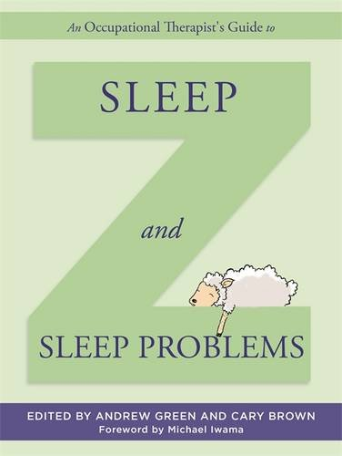 Book cover from An Occupational Therapists Guide to Sleep and Sleep Problems by Timothy Green Beckley