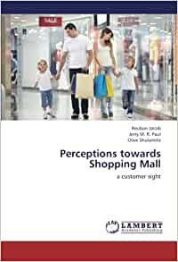 Consumer perception towards shoppers stop mall