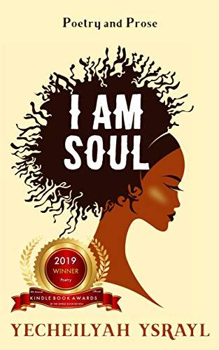I am Soul by [Ysrayl, Yecheilyah]