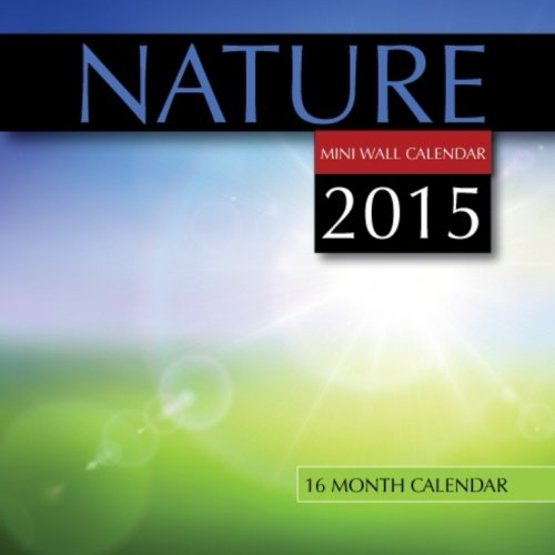 Download Nature Mini Wall Calendar 2015: 16 Month Calendar pdf epub
