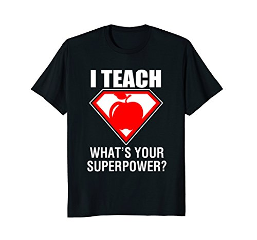 I Teach What's Your Superpower T-Shirt for Superhero