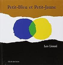 Petit-Bleu et Petit-Jaune par Lionni