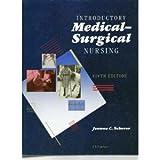 Introductory Medical-Surgical Nursing, Scherer, Jeanne C., 0397547552