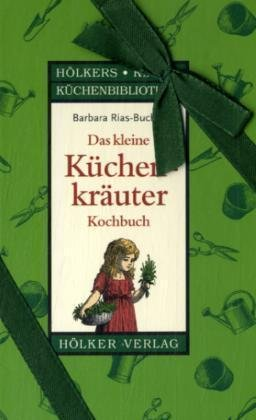 Das kleine Küchenkräuter-Kochbuch