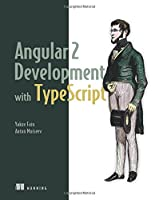 Angular 2 Development with TypeScript Front Cover