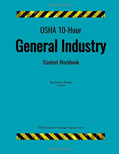 OSHA 10 Hour General Industry Student Workbook OSHA