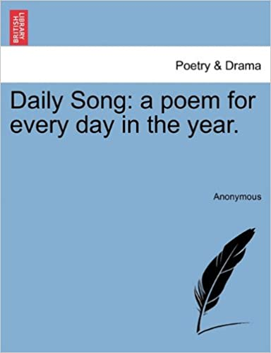Daily Song: a poem for every day in the year.