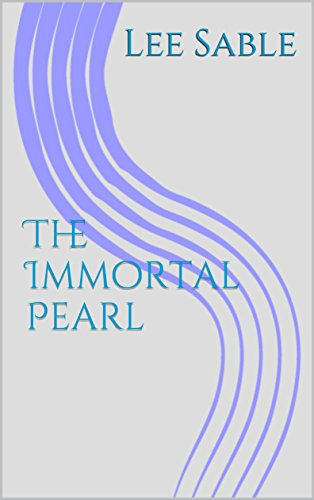 The Immortal Pearl (Sable's Fables Book 7)