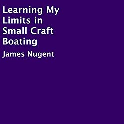 Learning My Limits in Small Craft Boating