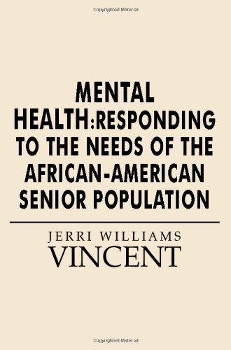 Search : Mental Health: Responding to the Needs of the African-American Senior Population