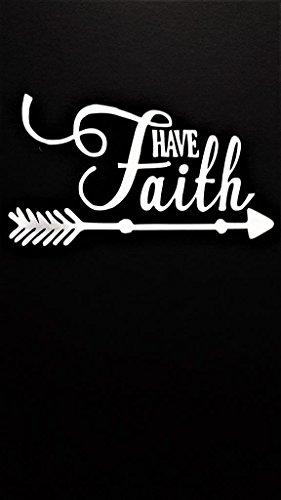 Chase Grace Studio Have Faith Religious Quotes Christian Vinyl Decal Sticker|WHITE|Cars Trucks Vans SUV Laptops Wall Art|5.5