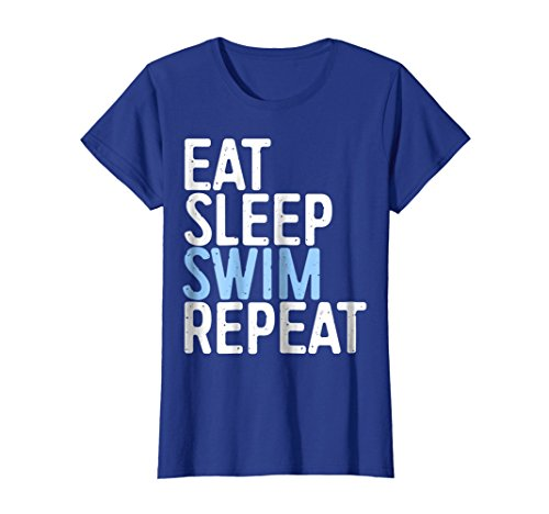 Womens Eat Sleep Swim Repeat T-Shirt Funny Swimmer Gift Shirt Small Royal Blue ()