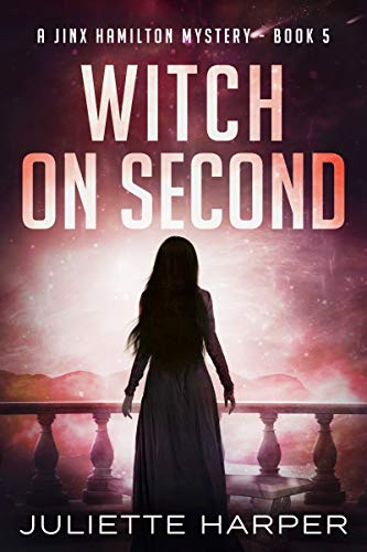 Witch on Second (A Jinx Hamilton Mystery Book 5) (Rodney Young Father Knows Best)