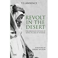Revolt in the Desert: The Abridged Edition of Seven Pillars of Wisdom
