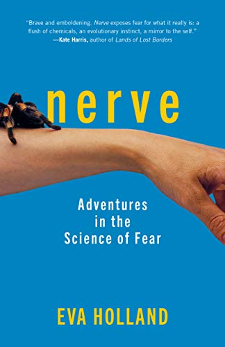 Book Cover: Nerve: Adventures in the Science of Fear