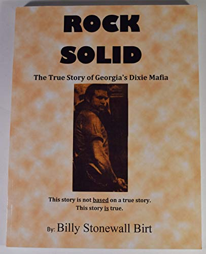 Rock Solid, The True Story of Georgia's Dixie ()