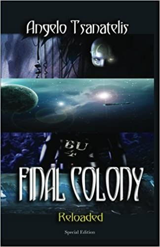 Amazon com: Final Colony Reloaded (9781481959520): Angelo