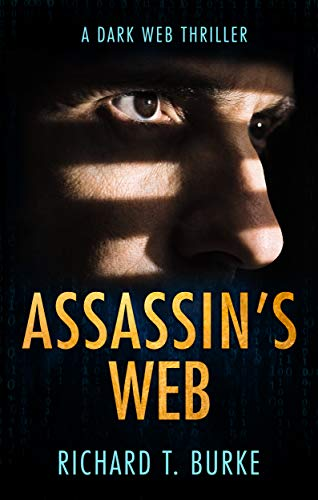 Assassin's Web: A dark web thriller
