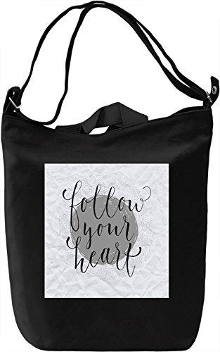 Follow Your Heart Borsa Giornaliera Canvas Canvas Day Bag| 100% Premium Cotton Canvas| DTG Printing|