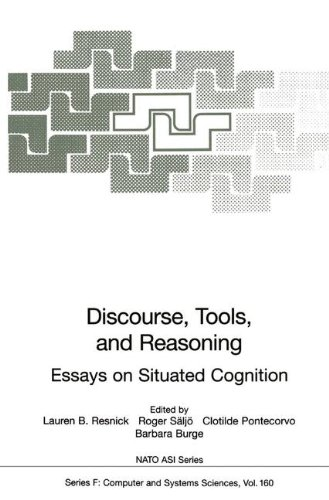 Discourse, Tools and Reasoning: Essays on Situated Cognition (Nato ASI Subseries F:)