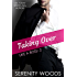 Taking Over (Like a Boss Book 2)